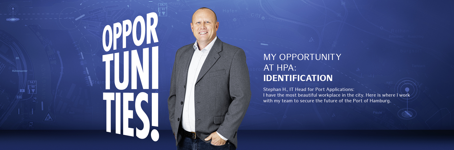 My opportunities at HPA: Identification